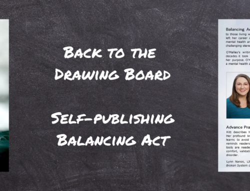Back to the Drawing Board – Self-Publishing Balancing Act